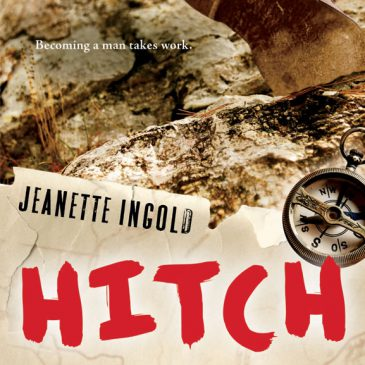 Cover of Hitch, a YA historical novel by Jeanette Ingold, about a teen in the CCC, a 1930s Great Depression New Deal agency